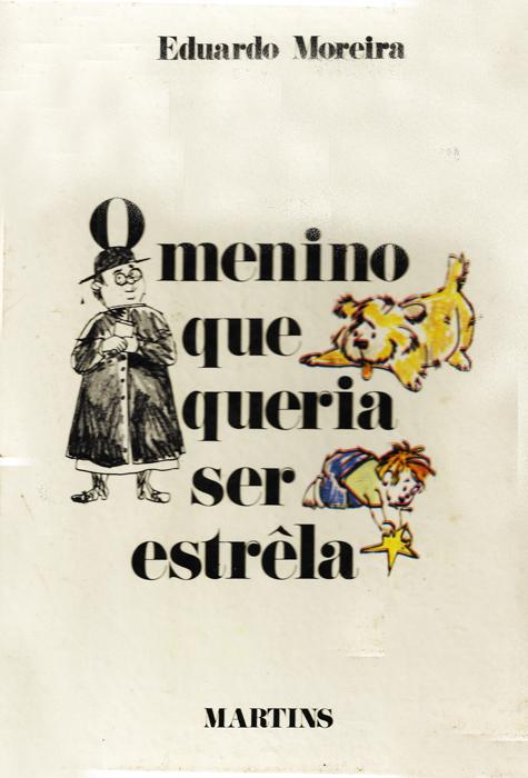 cbtij-livros-teatro-eduardo-moreira-o-menino-que-queria-ser-estrela-1971