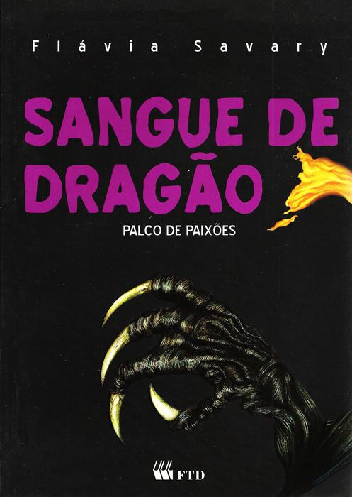 cbtij-livros-teatro-flavia-savary-sangue-de-dragao-palco-de-paixoes-2009
