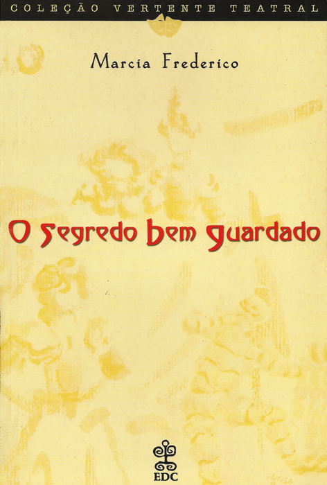 cbtij-livros-teatro-marcia-frederico-o-segredo-bem-guardado-2001