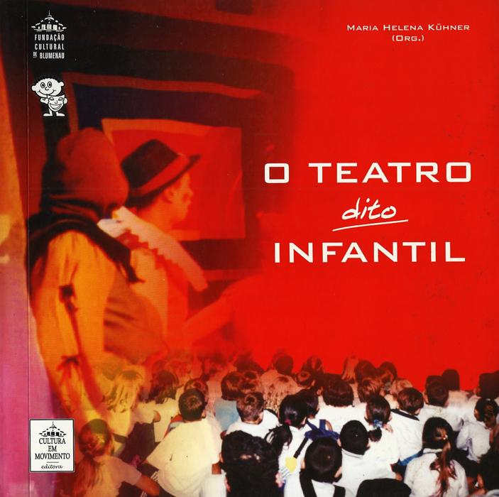 cbtij-livros-teatro-maria-helena-kuhner-o-teatro-dito-infantil-2003