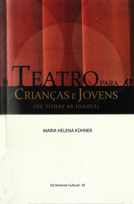 cbtij-livros-teatro-maria-helena-kuhner-teatro-para-criancas-e-jovens-2011
