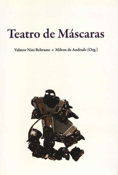 cbtij-livros-teatro-valmor-beltrame-teatro-de-mascaras-2011